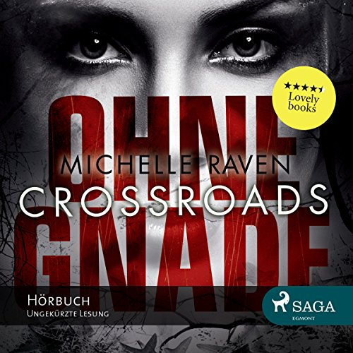 Crossroads - Ohne Gnade audiobook cover art