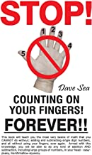 Stop Counting On Your Fingers, Forever!