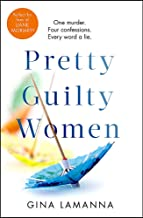 Pretty Guilty Women: Perfect for fans of Liane Moriarty