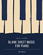Blank Music Sheets For Piano: Piano Design Cover - 110 Pages - 8.5
