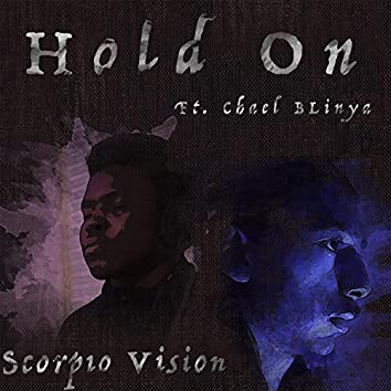 Hold on (feat. Chael Blinya)