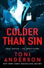 Colder Than Sin (Cold Justice - The Negotiators)