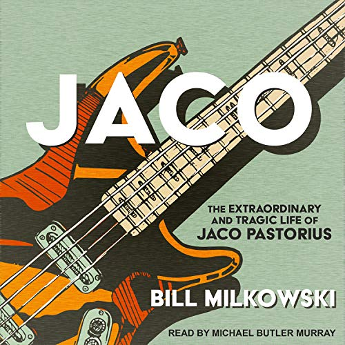Jaco Audiobook By Bill Milkowski cover art
