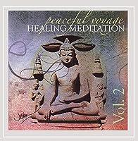 Vol. 2-Peaceful Voyage Healing Meditation