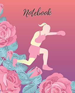 Notebook: Boxing Girl & Rose - Lined Notebook, Diary, Track, Log & Journal - Cute Gift for Girls, Teens and Women Who Love Boxing (8