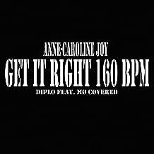 Get It Right 160 BPM (Karaoke Instrumental Diplo Feat. MØ covered)