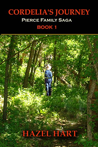 Book: Cordelia's Journey (Pierce Family Saga Book 1) by Hazel Hart