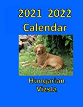 2021 2022 Calendar Hungarian Vizsla: Dog Calendar Planner (German Edition)