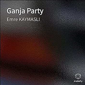 Ganja Party