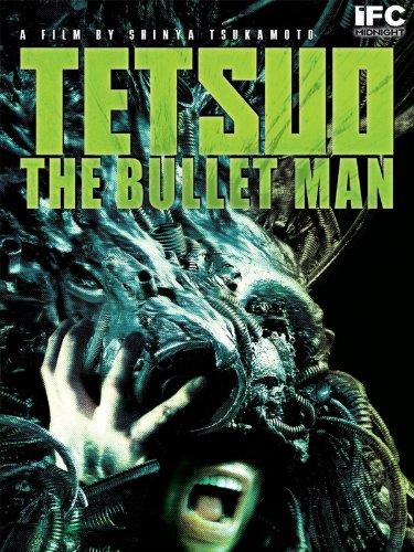 Tetsuo: The Bullet Man (Mens Bullet)