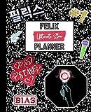 Felix Planner: Ultimate Stan Mock Sticker Filled Kpop Bias Merch Monthly &...