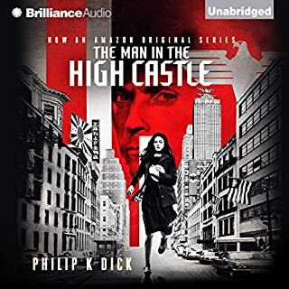 The Man in the High Castle                   By:                                                                                                                                 Philip K. Dick                               Narrated by:                                                                                                                                 Jeff Cummings                      Length: 9 hrs and 58 mins     5,864 ratings     Overall 3.4