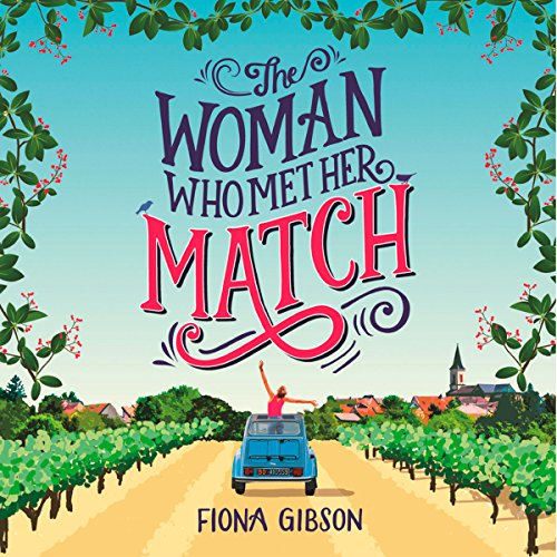 The Woman Who Met Her Match     A funny romantic comedy that will make you laugh out loud!              By:                                                                                                                                 Fiona Gibson                               Narrated by:                                                                                                                                 Emma Gregory                      Length: 11 hrs and 3 mins     308 ratings     Overall 4.4