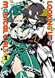 Looking up to Magical Girls - Tome 2