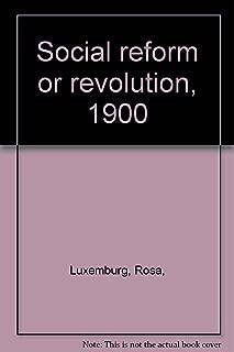 Social Reform or Revolution 1900.