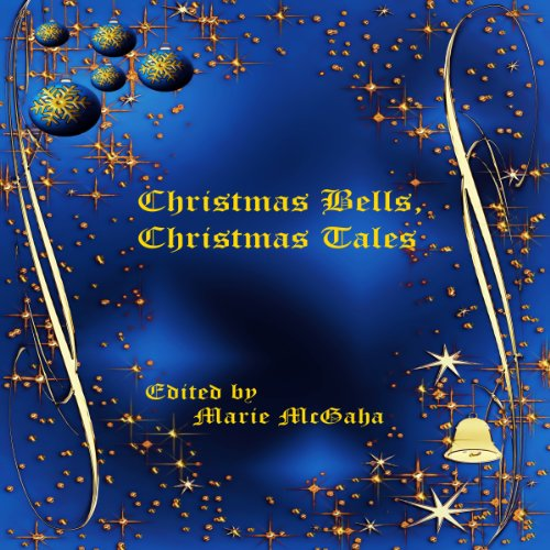 Christmas Bells, Christmas Tales audiobook cover art