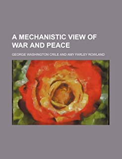 A Mechanistic View of War and Peace