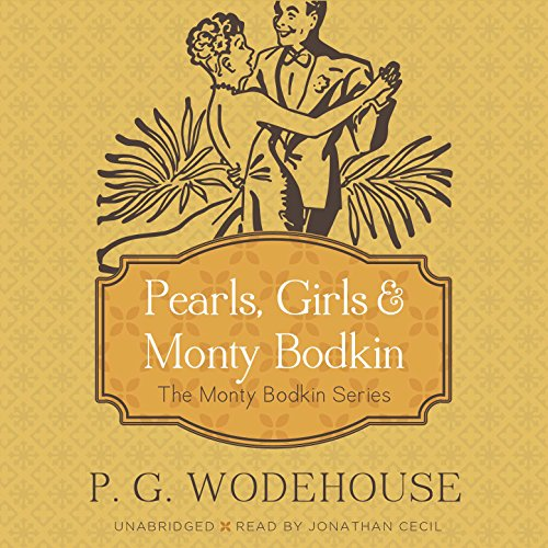 Pearls, Girls, and Monty Bodkin audiobook cover art