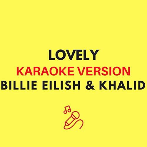 lovely (Karaoke Version) by JMKaraoke on Amazon Music