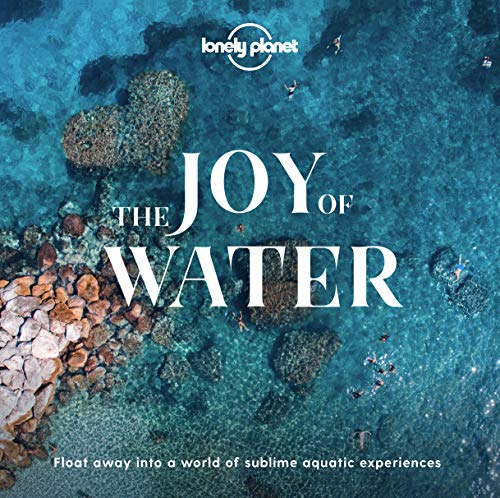 The Joy Of Water (Lonely Planet)