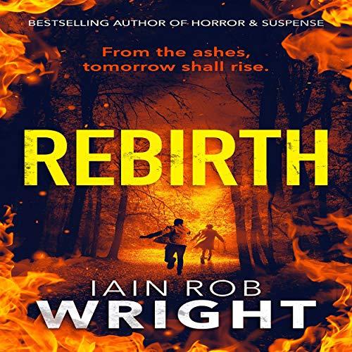 Rebirth: An Apocalyptic Horror Novel (Hell on Earth, Book 6)