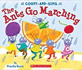 The Ants Go Marching: A Count-and-Sing Book: A Count-and-Sing Book