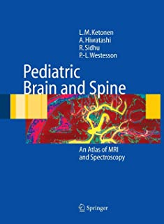 Pediatric Brain and Spine: An Atlas of MRI and Spectroscopy