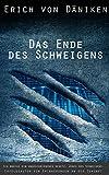 Das Ende des Schweigens: Ich breche ein ungeschriebenes Gesetz. Jenes des Schweigens... (Erich von Däniken 1) (German Edition)