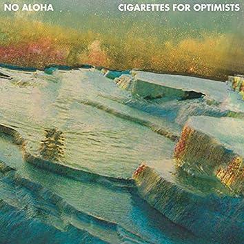Cigarettes for Optimists Pre-Release