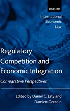 Regulatory Competition and Economic Integration: Comparative Perspectives