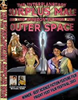 The Surplus Male And The Amazon Women From Outer Space