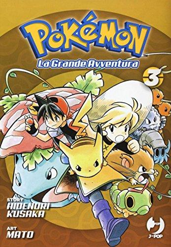 Pokémon. La grande avventura (Vol. 3)