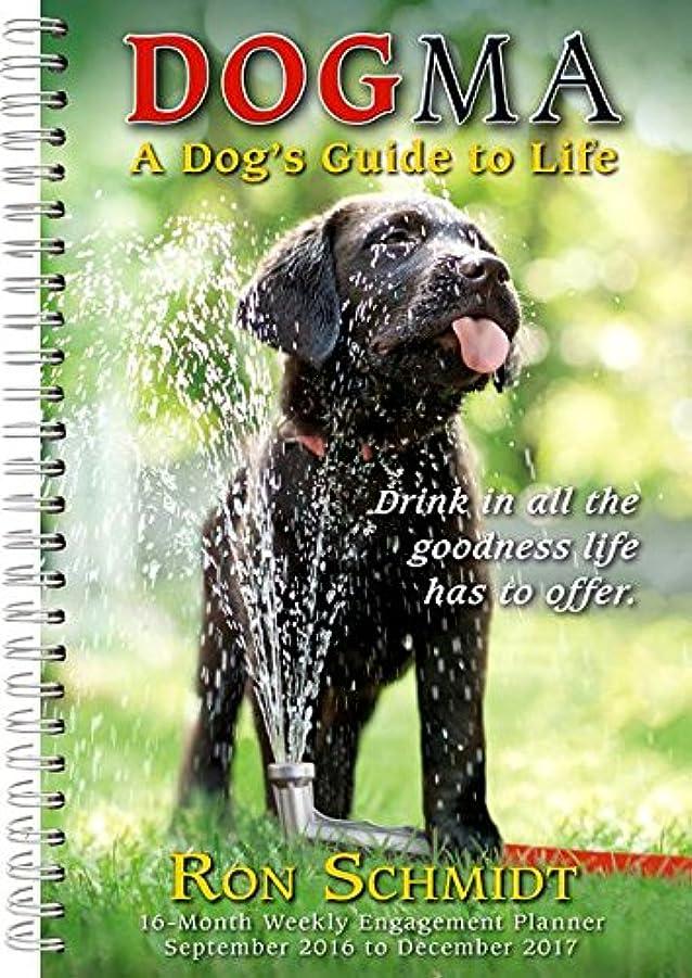 倍率椅子シマウマDogma A Dogs Guide To Life 16 Month Weekly Engagement Planner 2017 Calendar