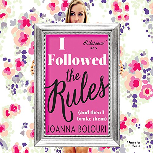 I Followed the Rules                   By:                                                                                                                                 Joanna Bolouri                               Narrated by:                                                                                                                                 Susie Riddell                      Length: 6 hrs and 57 mins     5 ratings     Overall 4.0