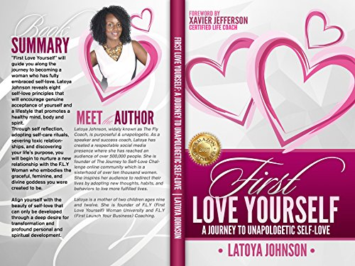 First Love Yourself A Journey To Unapologetic Self Love Kindle Edition By Johnson Latoya Jefferson Xavier Religion Spirituality Kindle Ebooks Amazon Com
