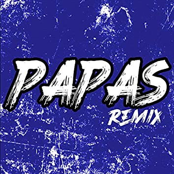Papas (Remix)