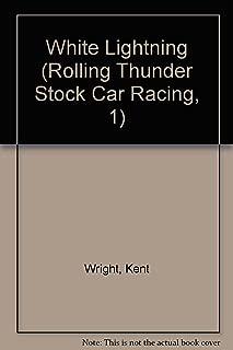 White Lightning (Rolling Thunder Stock Car Racing, 1)