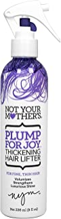 Not Your Mothers Plump For Joy Thickening Hair Lifter 8 Ounce (235ml) (2 Pack)