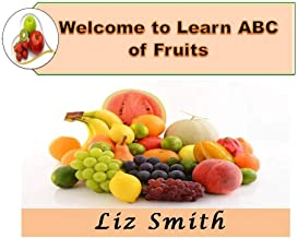 Welcome to Learn ABC of Fruits : Picture Book For Kids