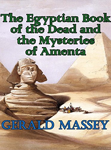 The Egyptian Book of the Dead and the Mysteries of Amenta (Arkosh Occult) (English Edition)