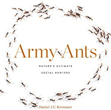 Army Ants: Nature's Ultimate Social Hunters