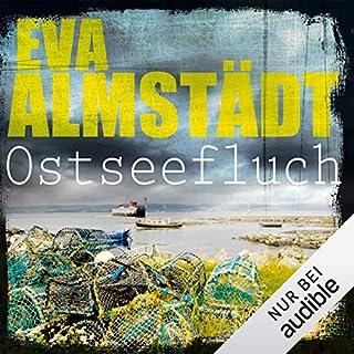 Ostseefluch     Pia Korittki 8              Autor:                                                                                                                                 Eva Almstädt                               Sprecher:                                                                                                                                 Anne Moll                      Spieldauer: 9 Std. und 29 Min.     661 Bewertungen     Gesamt 4,5