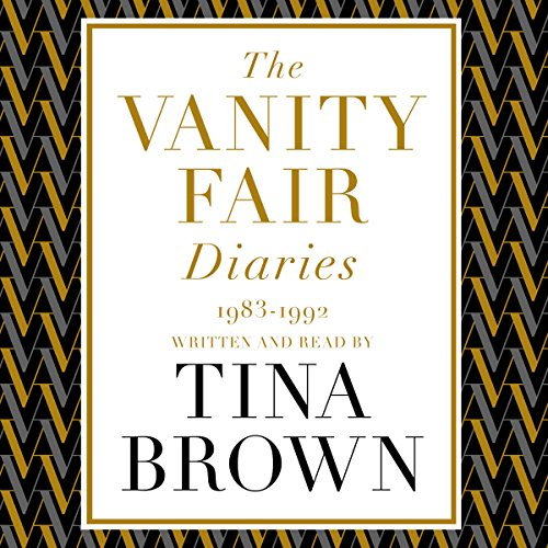 The Vanity Fair Diaries: 1983-1992 audiobook cover art