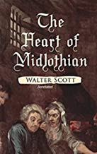 The Heart of Mid-Lothian Illustrated