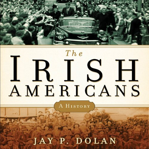 The Irish Americans audiobook cover art