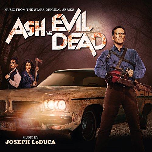 Ash vs.The Evil Dead (Joseph LoDuca)