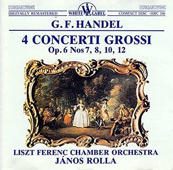 Handel: 4 Concerti Grossi, Op. 6 Nos. 7, 8, 10, 12