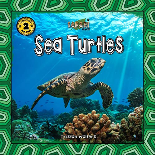 Safari Readers: Sea Turtles (Safari Readers Book Series 6)