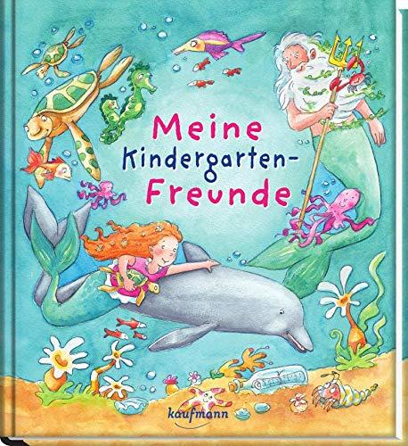 Meine Kindergarten-Freunde: Unter Wasser (Freundebuch für den Kindergarten / Meine Kindergarten-Freunde für Mädchen und Jungen)