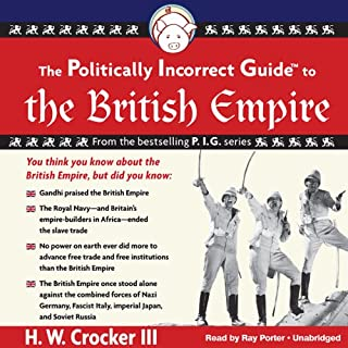 The Politically Incorrect Guide to the British Empire cover art
